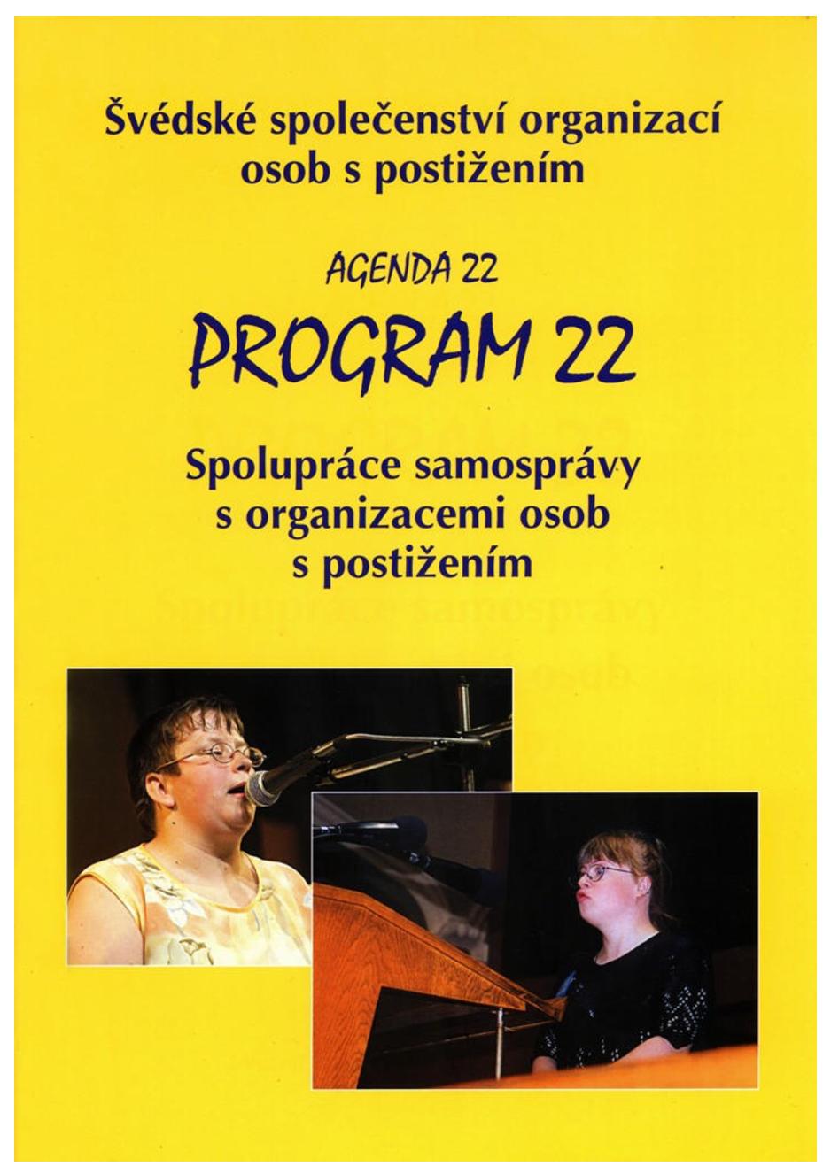 Program 22 – Spolupráce samosprávy s organizacemi osob s postižením